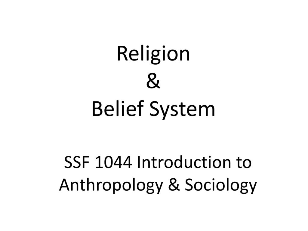 essay on anthropology of religion Why a christian anthropology makes a difference peter kreeft in that way, philosophy is like religion philosophy and religion have different methods.