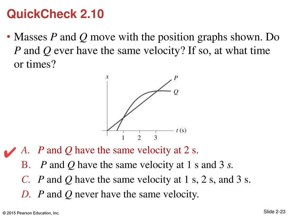 QuickCheck 2.10 Masses P and Q move with the position graphs shown. Do P and