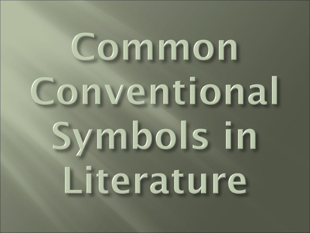 Symbolism in literature ppt download 7 common conventional symbols in literature biocorpaavc Images