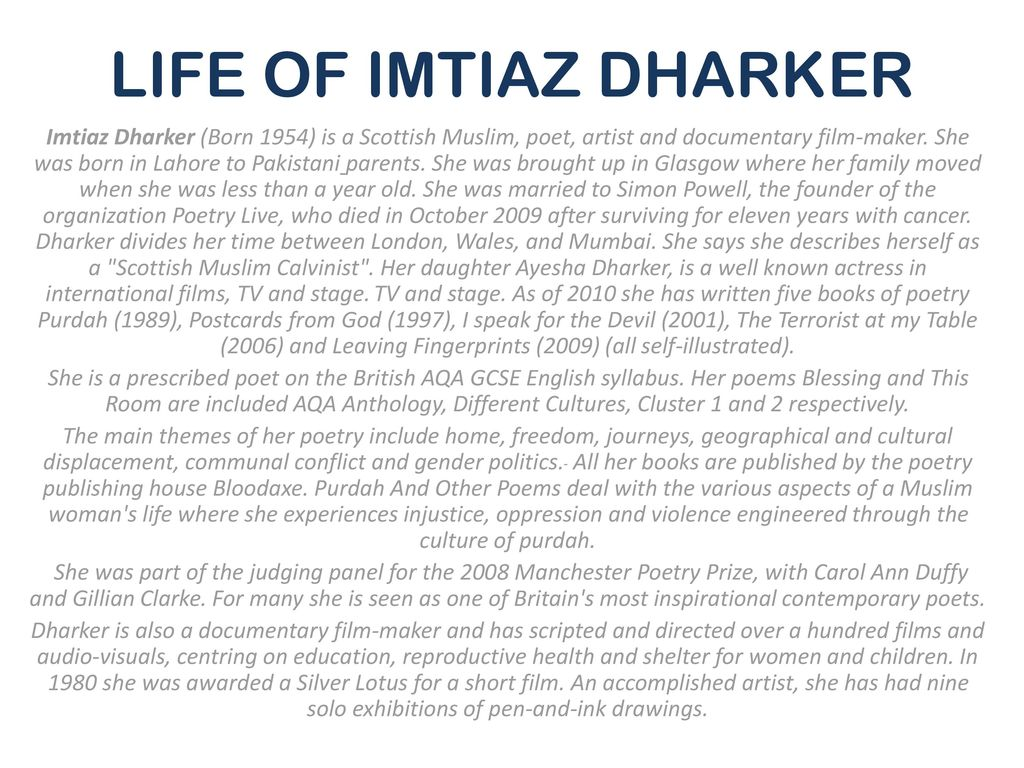 blessing by imtiaz dharker The skin cracks like a pod / there never is enough water / imagine the drip of it, / the small splash, echo / in a tin mug, / the voice of a kindly god / sometimes.