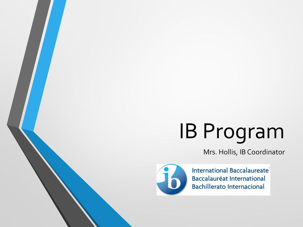 Mrs. Hollis, IB Coordinator