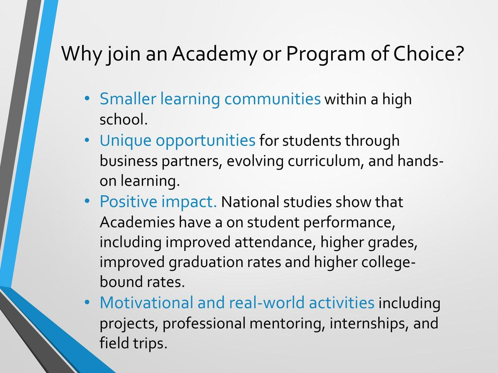 Why join an Academy or Program of Choice