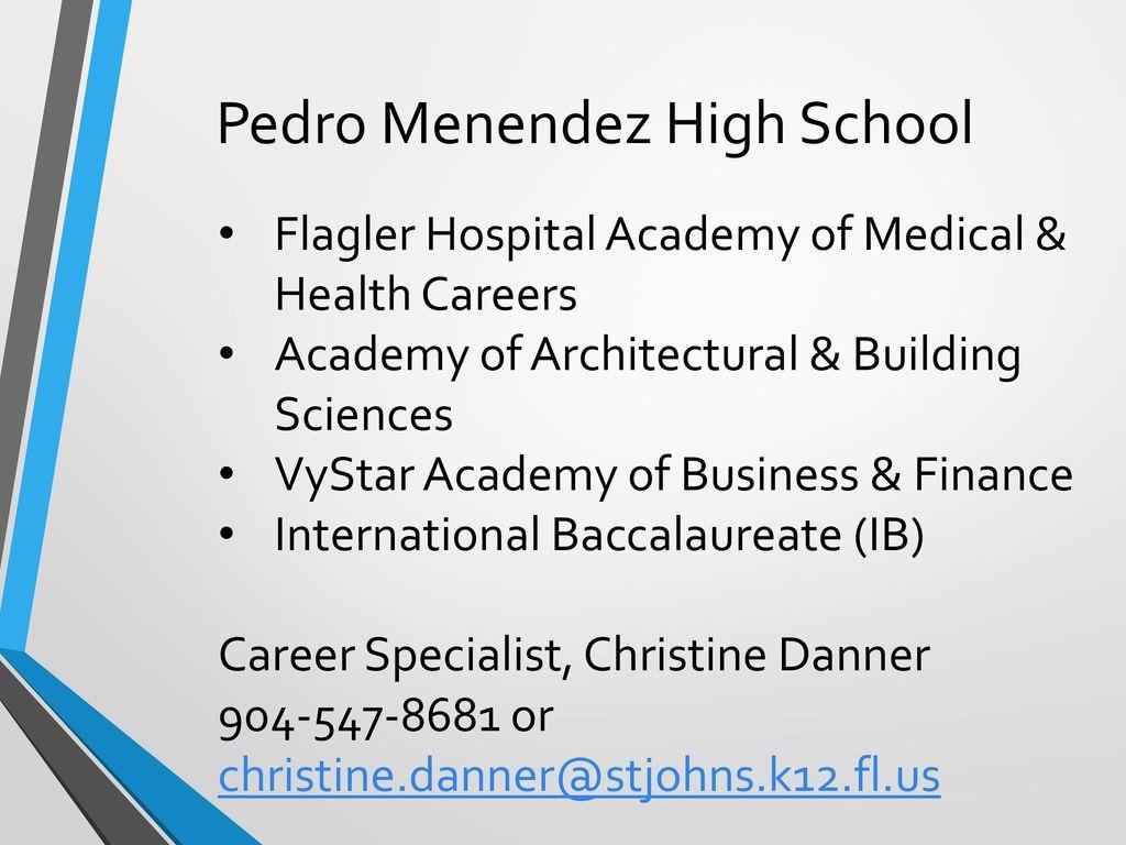Pedro Menendez High School