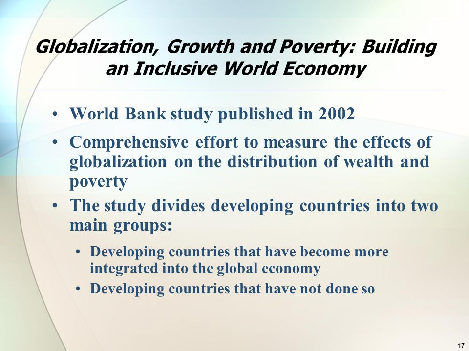 Globalization, Growth and Poverty: Building an Inclusive World Economy