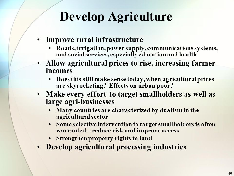 Develop Agriculture Improve rural infrastructure