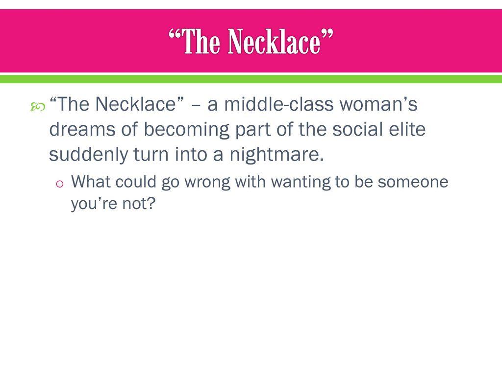 The Necklace Guy de Maupassant. - ppt download