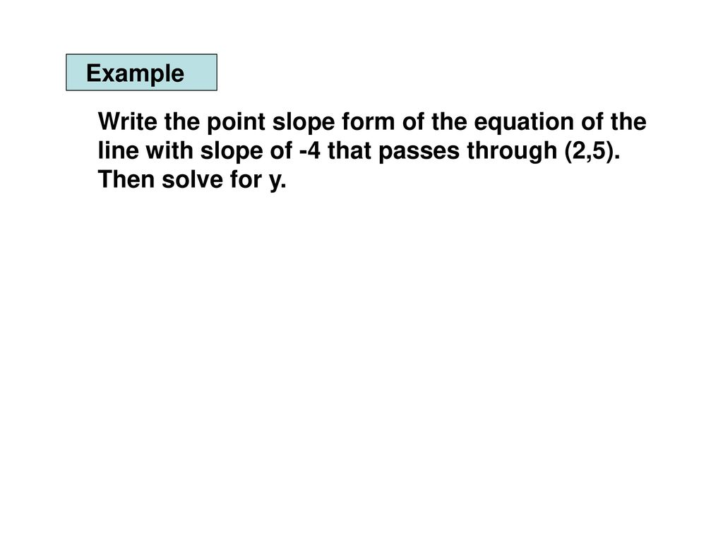 Point slope form quiz images standard form examples solve point slope form images standard form examples section 23 linear functions and slopes ppt download falaconquin