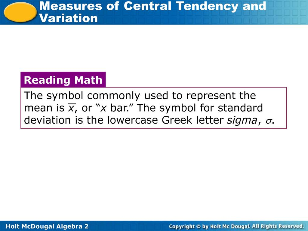 61 measures of central tendency and variation ppt download the symbol commonly used to represent the mean is x or x bar biocorpaavc