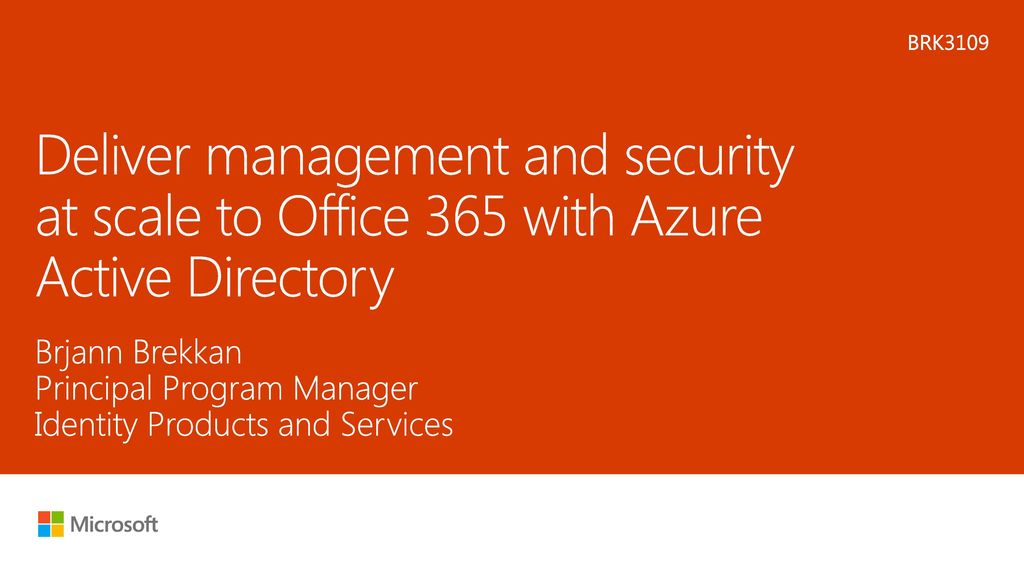 Microsoft 3 30 pm brk3109 deliver management and - Rights management services office 365 ...