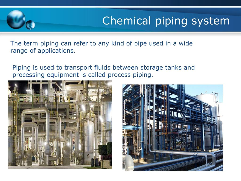 Chemical Piping Systems : Chemical engineering drawing ppt download