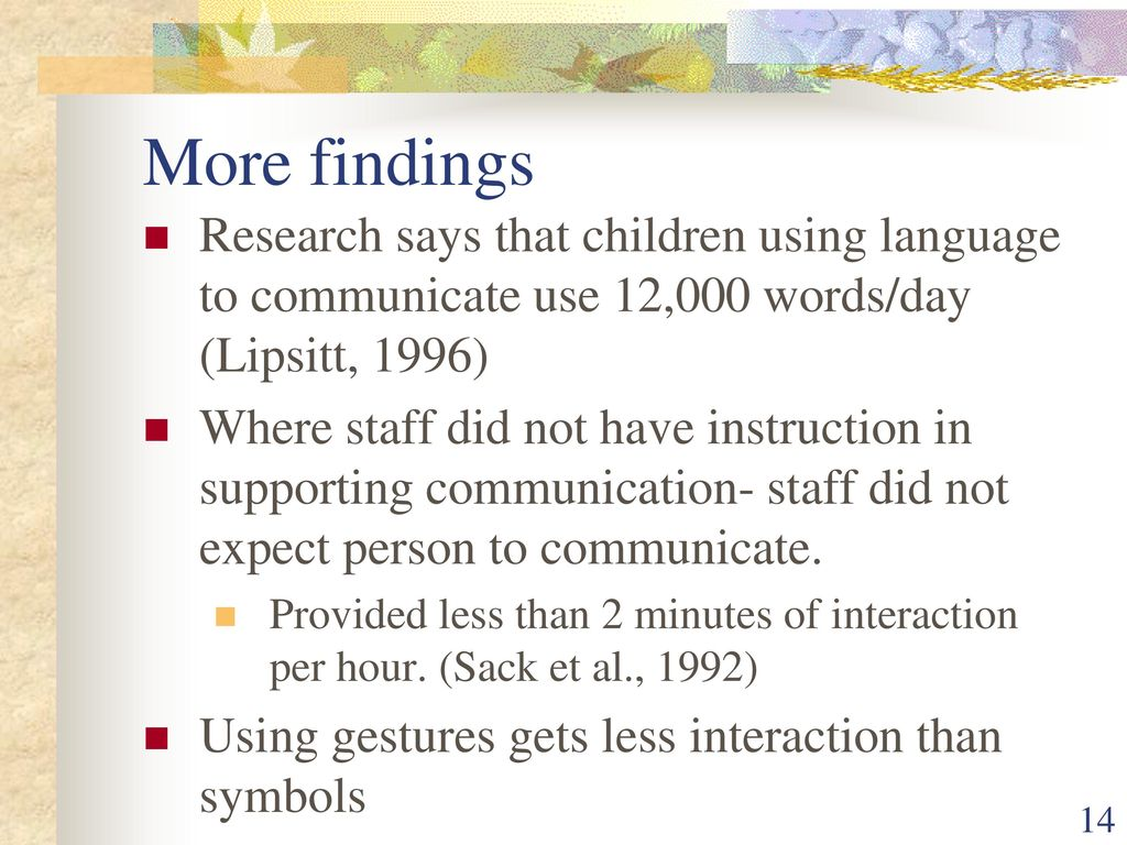 Claire maher choutka med bcba clinical director bas ppt more findings research says that children using language to communicate use 12000 wordsday biocorpaavc Choice Image