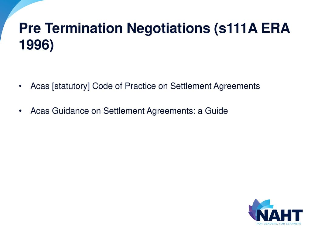 Officials conference 17 january ppt download 5 pre termination negotiations s111a era 1996 acas statutory code of practice on settlement agreements platinumwayz