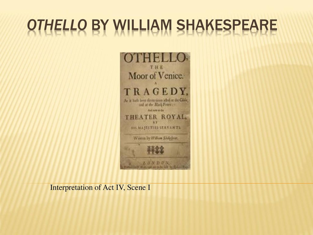 the theme of death in othello The omission of othello's final lines and kiss also  keeps the judas themes of  betrayal in focus,.