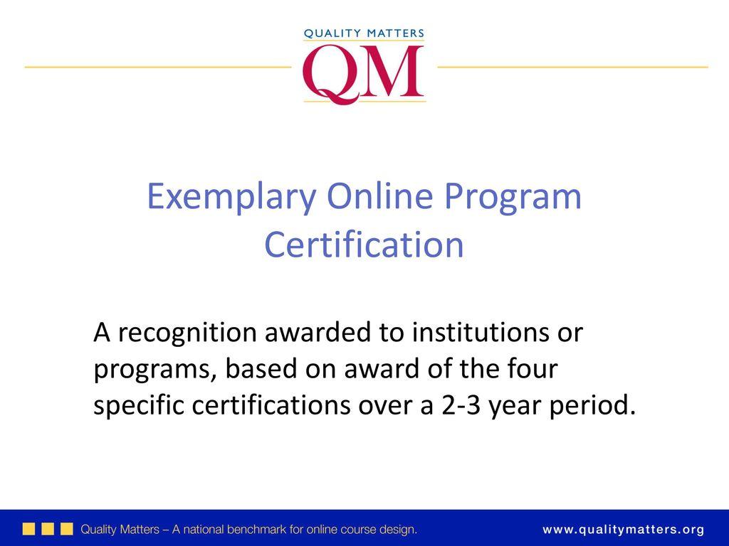 Introducing qm program certification ppt download exemplary online program certification 1betcityfo Images