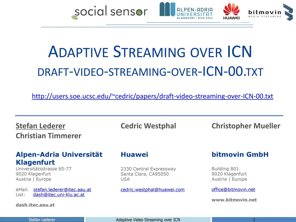 Adaptive Streaming over ICN draft-video-streaming-over-ICN-00.txt