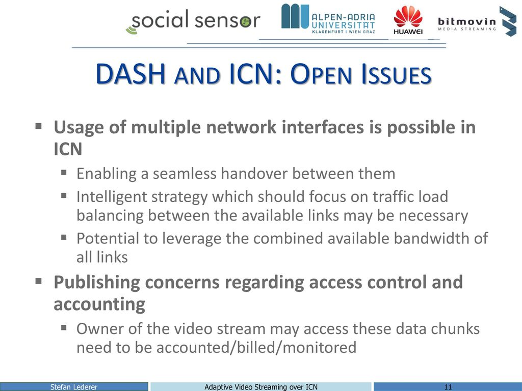 DASH and ICN: Open Issues