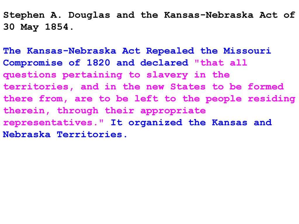 worksheet The Kansas Nebraska Act Of 1854 Worksheet Answers the first political party system ppt download stephen a douglas and kansas nebraska act of 30 may 1854