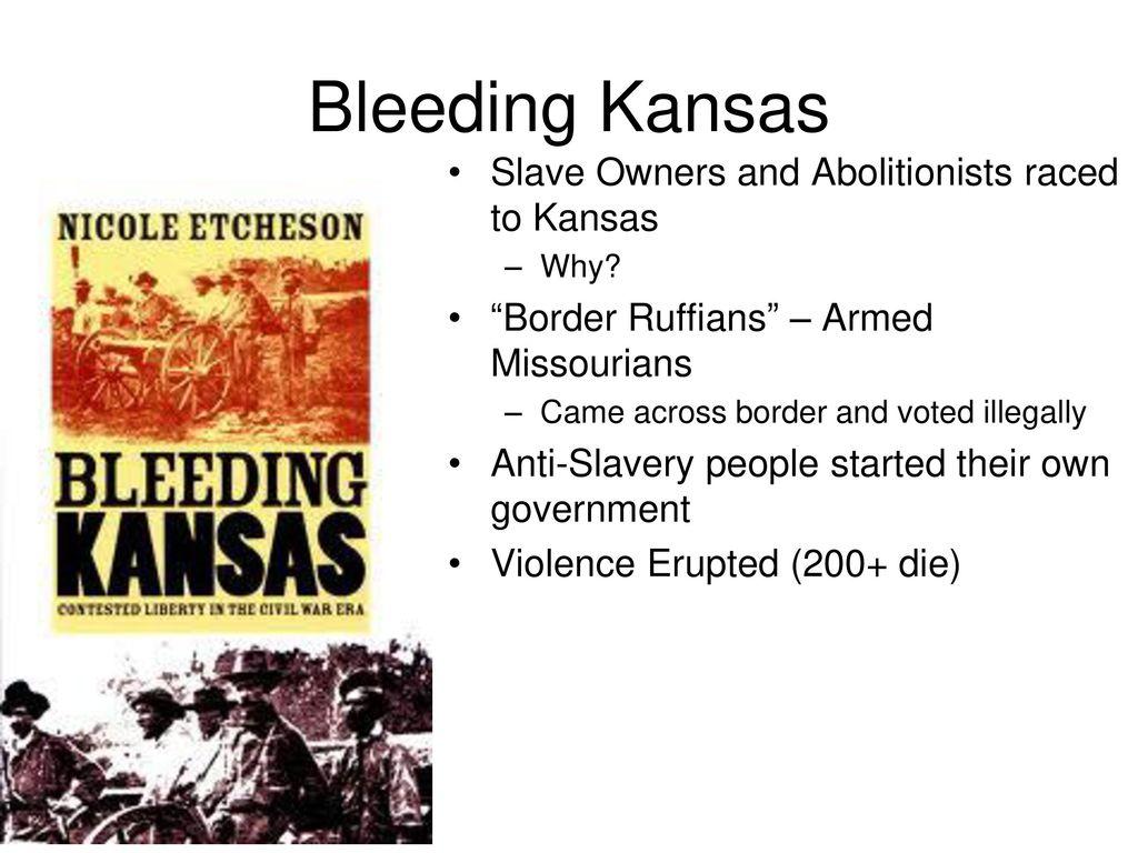 worksheet Bleeding Kansas Worksheet do now what does the term fugitive mean ppt download 19 bleeding kansas slave owners