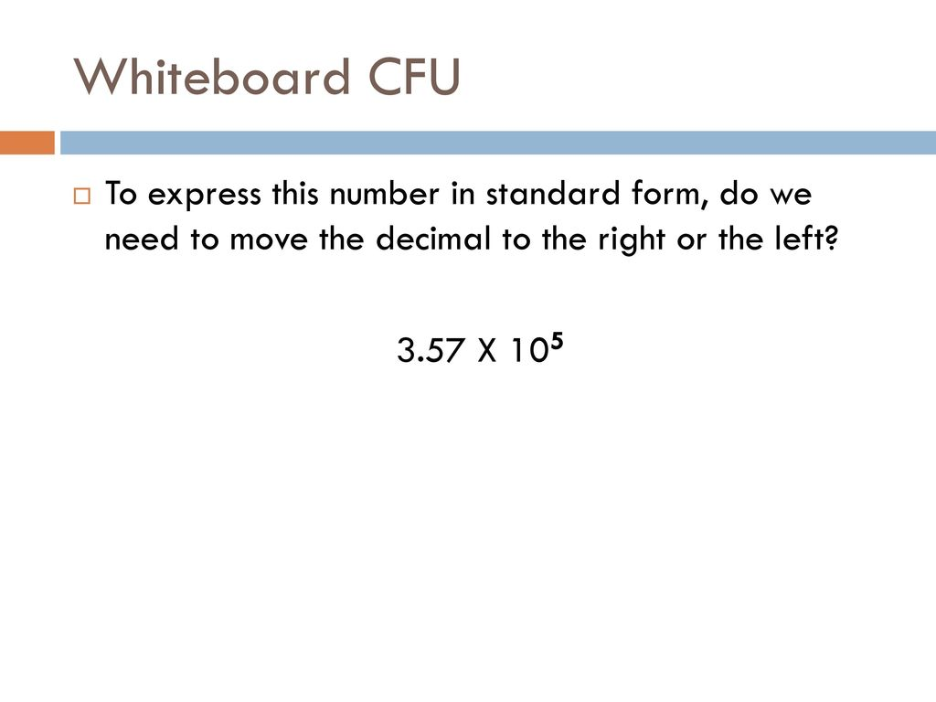 Unit number sense ppt download whiteboard cfu to express this number in standard form do we need to move the falaconquin