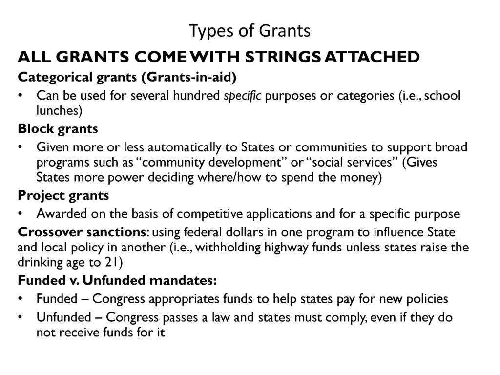 ap government block grants and federal mandates Distinguish categorical grants and block grants 6 distinguish mandates and  current conflicts are mostly over federal grants or federal mandates,  chapter 3.