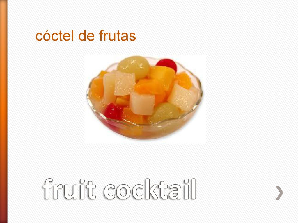 Food table vocabulary ppt download for Cocktail de fruit