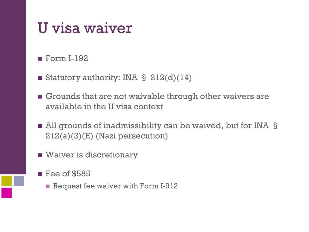 Presented by cristina dos santos senior immigration attorney ppt u visa waiver form i 192 statutory authority ina 212d falaconquin