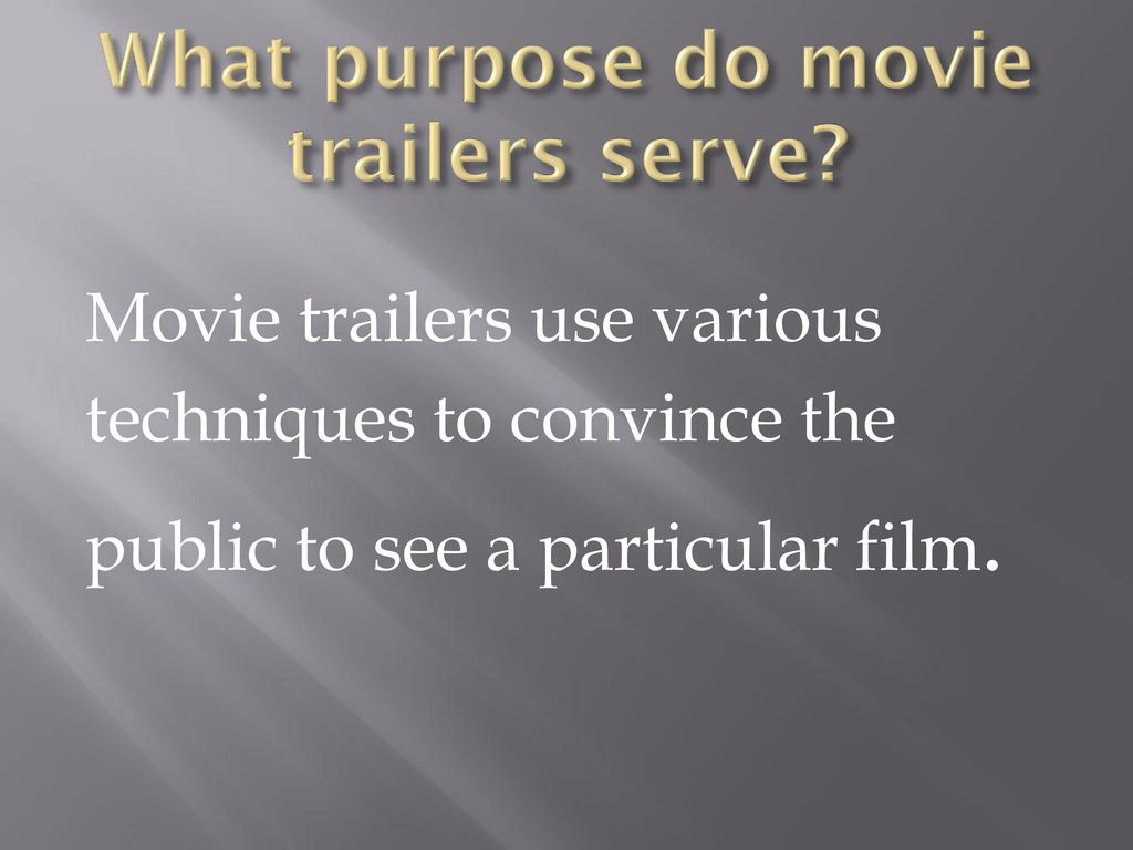 What purpose do movie trailers serve