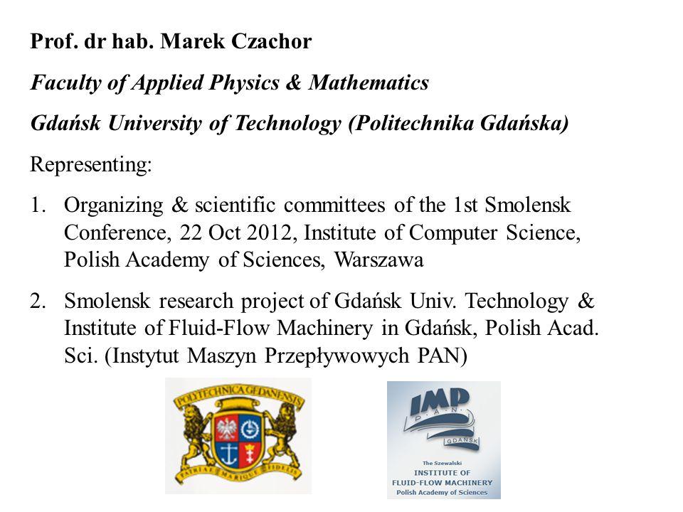 Prof. dr hab. Marek Czachor