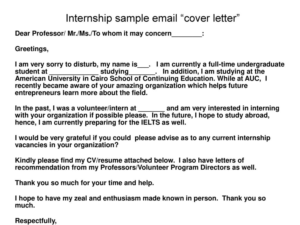 internship cover letter email A directory of internship cover letters these are templates and samples created directly from successful resumes for internship.