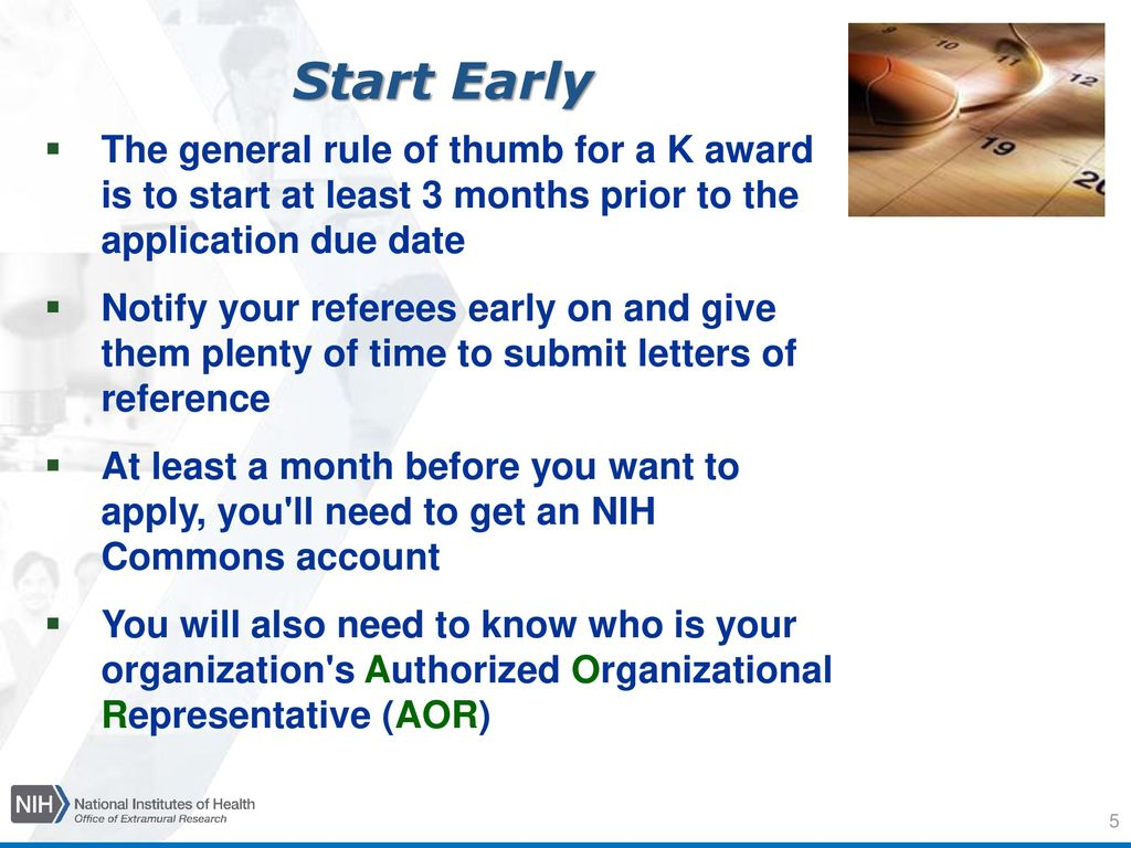 Writing an effective k application ppt download start early the general rule of thumb for a k award is to start at least spiritdancerdesigns Choice Image