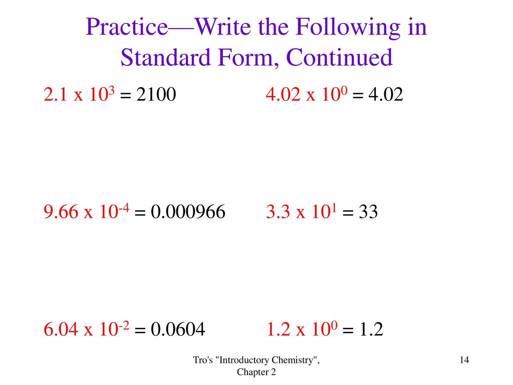 A way of writing large and small numbers ppt download practicewrite the following in standard form continued falaconquin