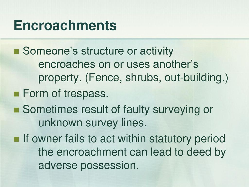 Real estate principles ppt download 15 encroachments someones platinumwayz