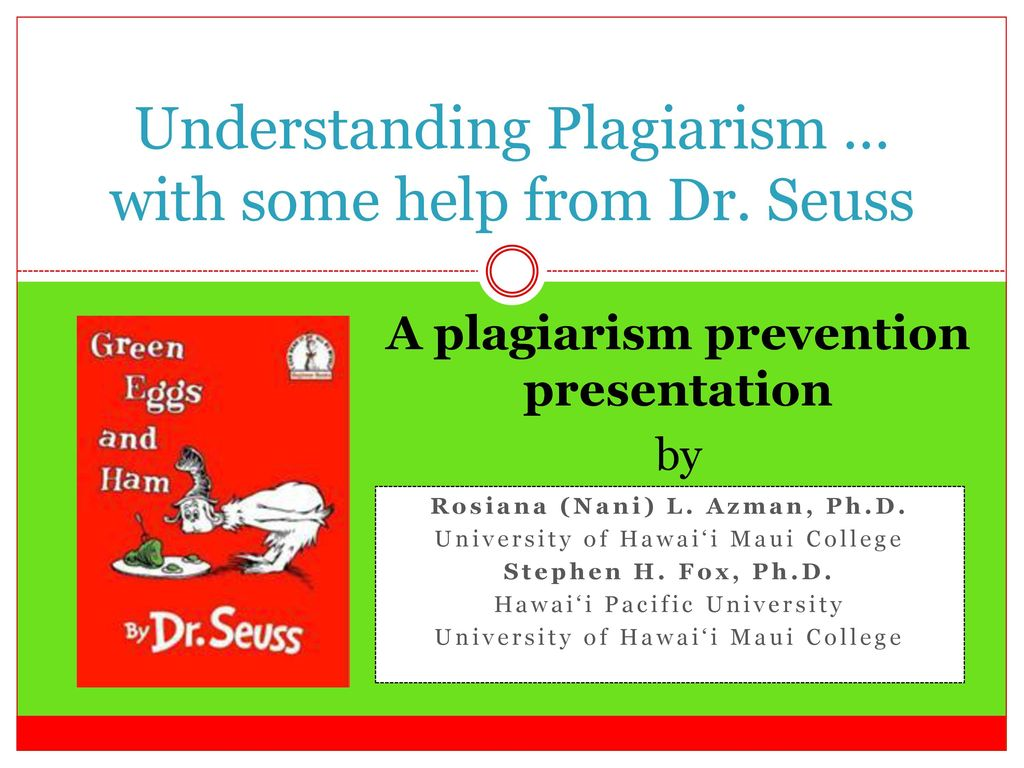 persuasive techniques rhetorical fallacies and the persuasive  understanding plagiarism some help from dr seuss