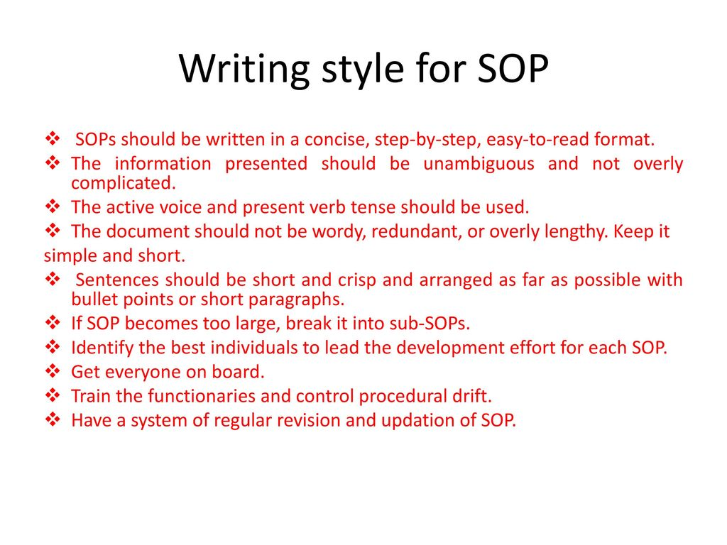 Writing Style For SOP SOPs Should Be Written In A Concise, Step By