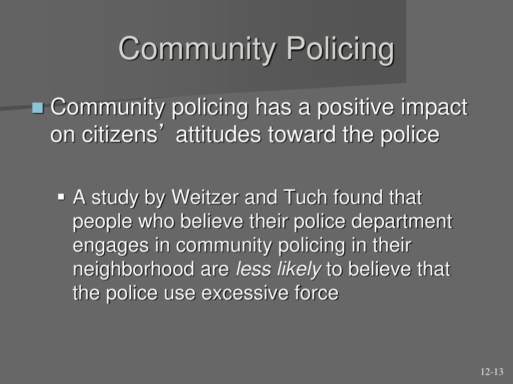 COMMUNITY-ORIENTED POLICING: EFFECTS AND IMPACTS
