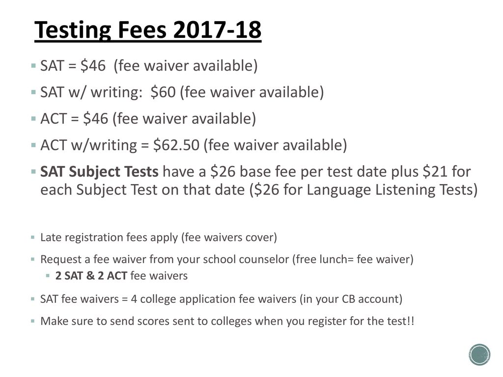 Get set for college admissions ppt download testing fees 2017 18 sat 46 fee waiver available altavistaventures Choice Image
