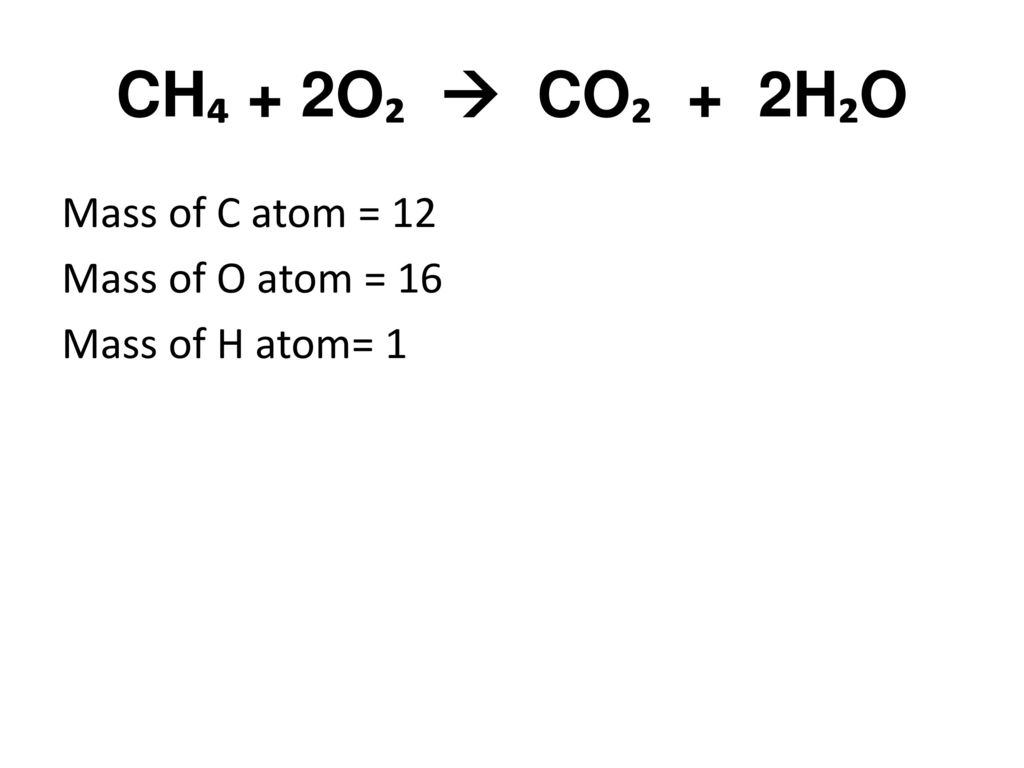 Page 45 warm up copy the following chemical equation for burning 2 ch 2o co 2ho mass of c atom 12 mass of o atom 16 mass of h atom 1 biocorpaavc Gallery