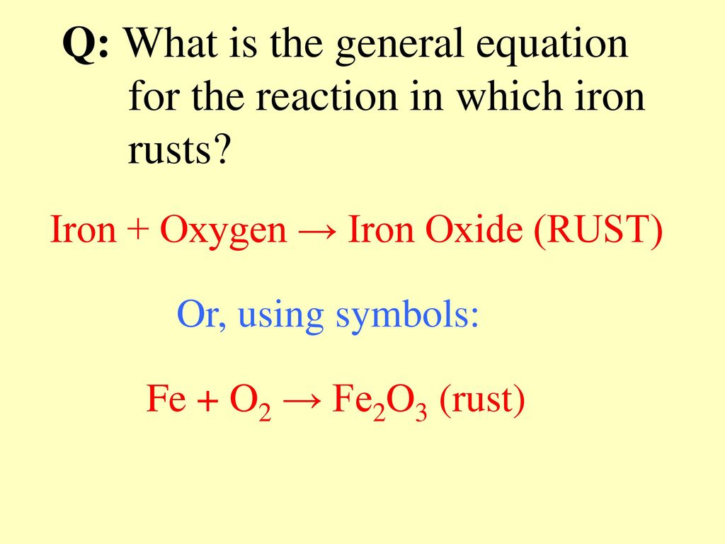 Intro to balancing equations ppt download q what is the general equation for the reaction in which iron rusts biocorpaavc