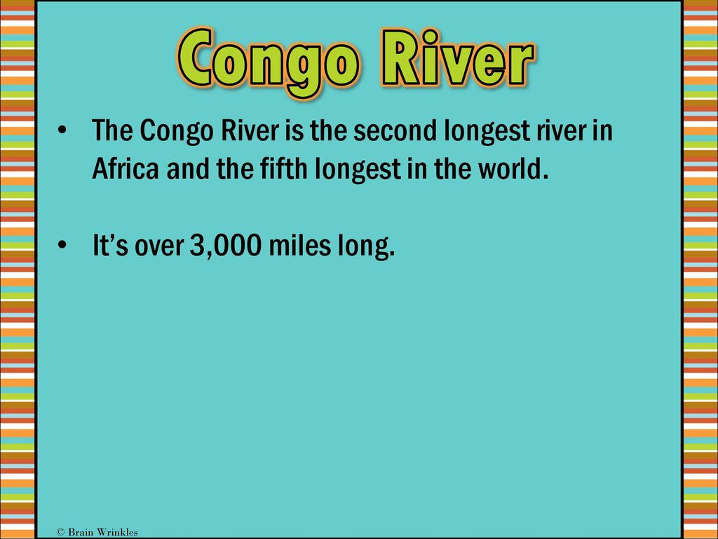 GEOGRAPHY GEOGRAPHY Africa Ppt Download - Longest river in each continent
