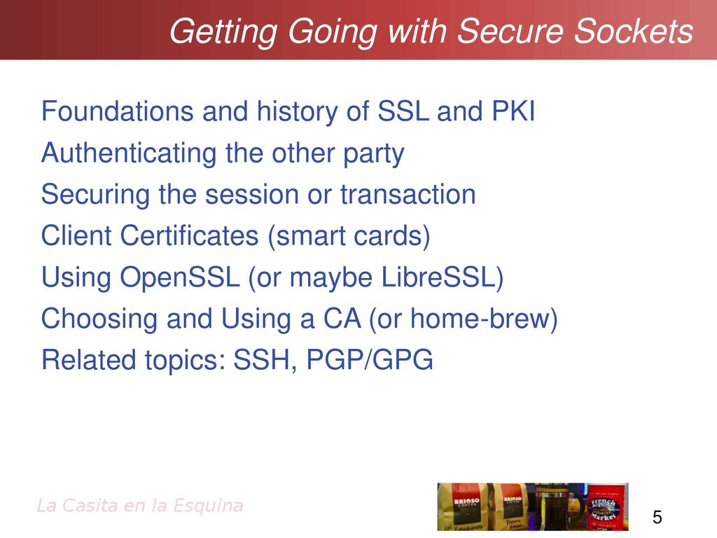 Ssltls and pki getting going with secure sockets ppt download 5 getting going with secure sockets foundations and history of ssl xflitez Images