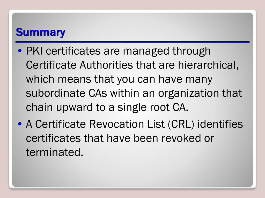 Maintaining network health ppt download 45 summary pki certificates 1betcityfo Image collections