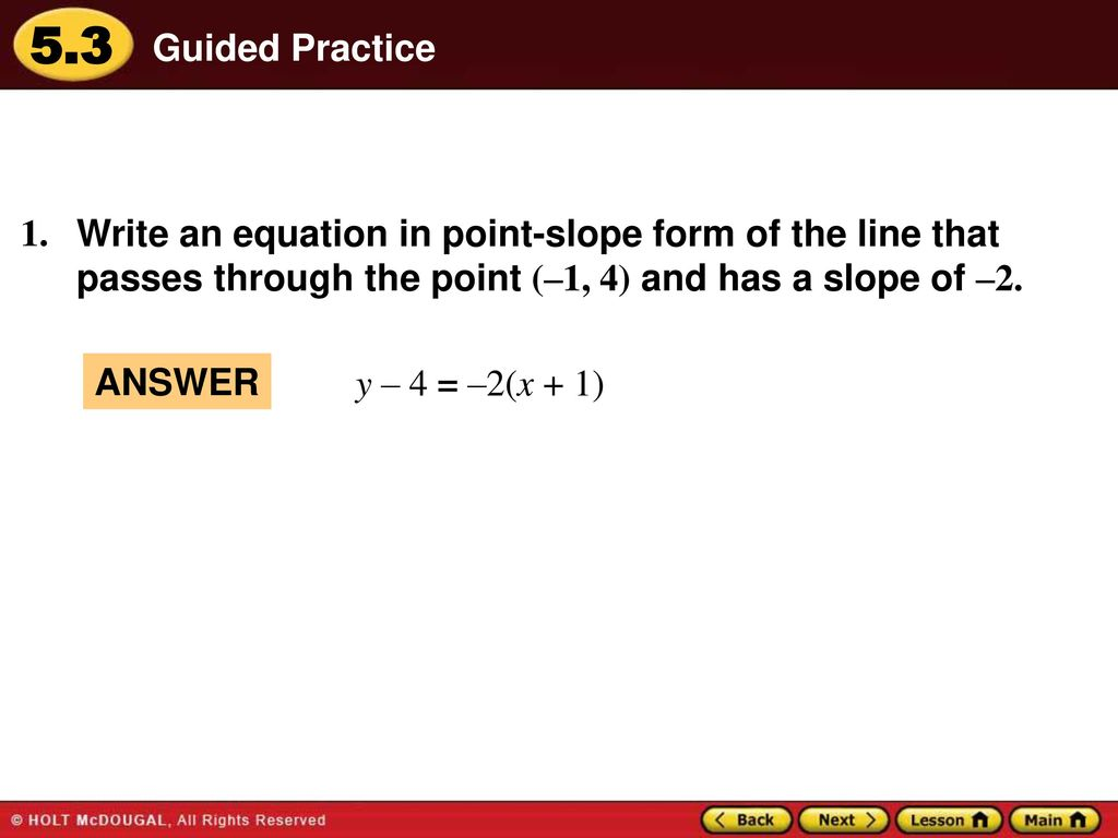 Warm up lesson presentation lesson quiz ppt download guided practice write an equation in point slope form of the line that passes through falaconquin