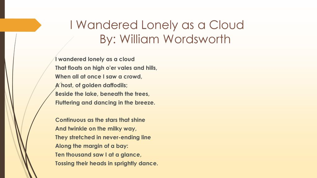 william wordsworth i wandered lonely as a cloud analysis essay Essay editing services  analysis i wandered lonely as a cloud  the connection between the natural scene and the speaker's state of mind in william wordsworth's.