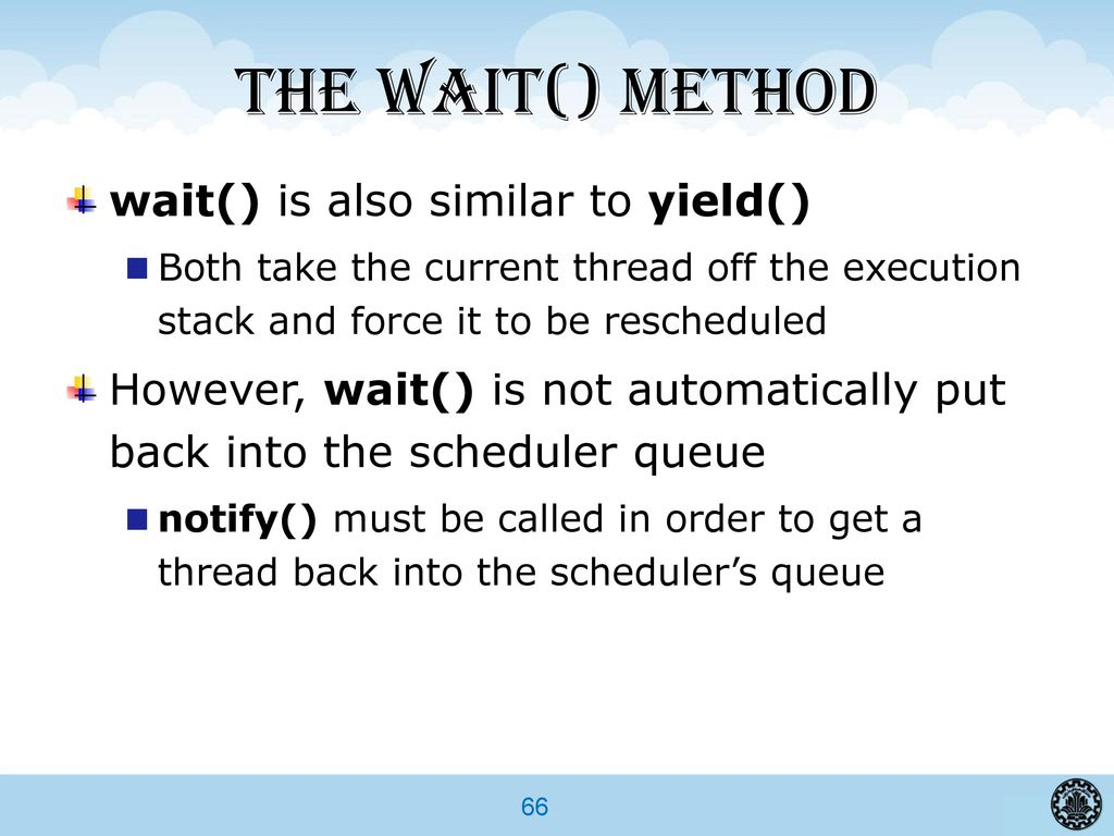 Advanced programming in java ppt download the wait method wait is also similar to yield baditri Gallery