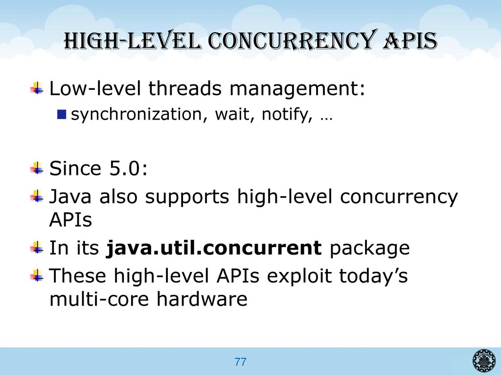 Advanced programming in java ppt download 77 high level concurrency apis baditri Gallery