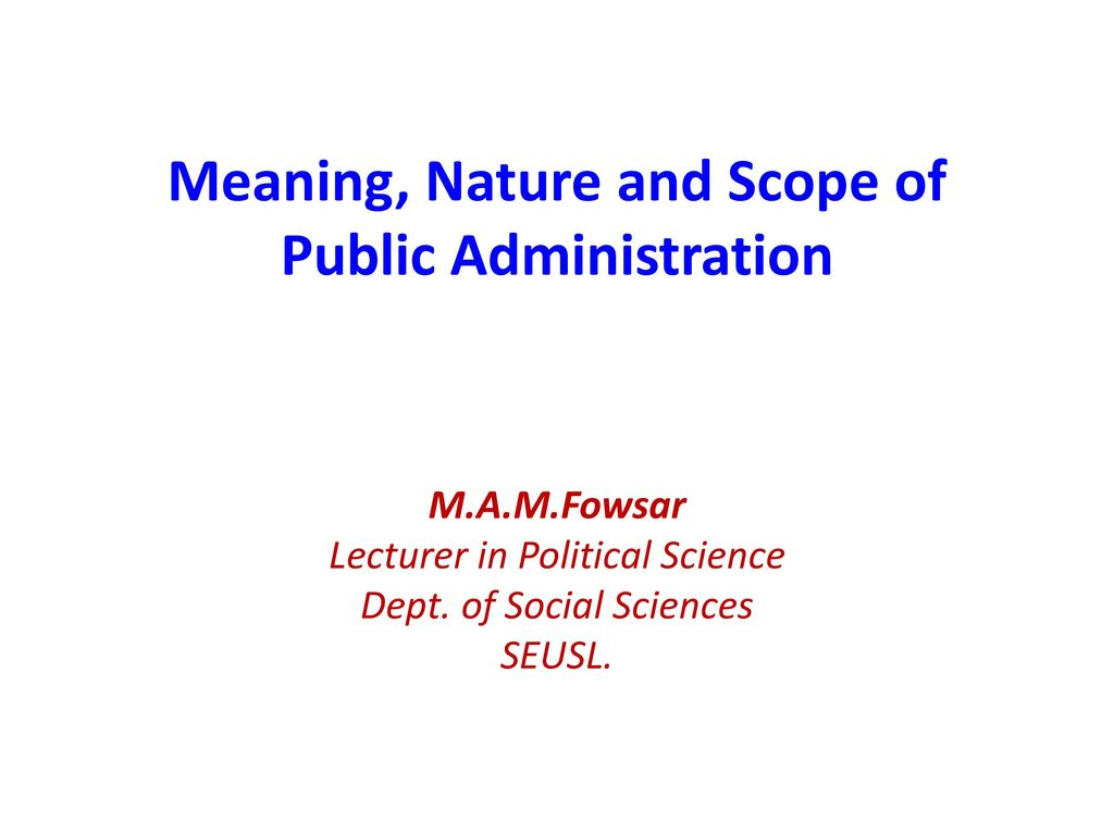 Meaning Nature And Scope Of Political Science