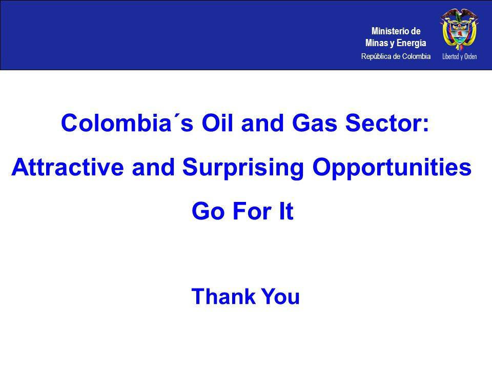 Colombia´s Oil and Gas Sector: Attractive and Surprising Opportunities