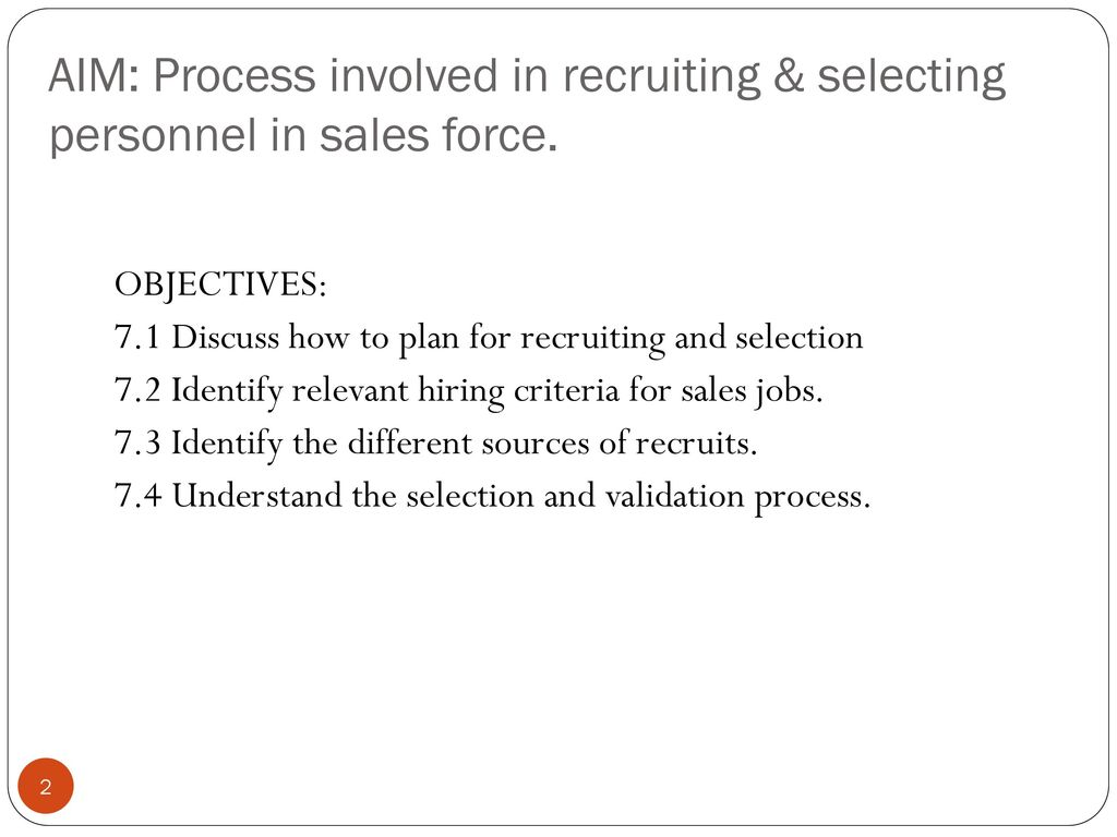 recruiting and selecting sales personnel Ans t pts 1 ref 284 22 computerized sales analysis is important to  sales personnel,  subsystem is to aid in the recruiting and selecting of personnel.