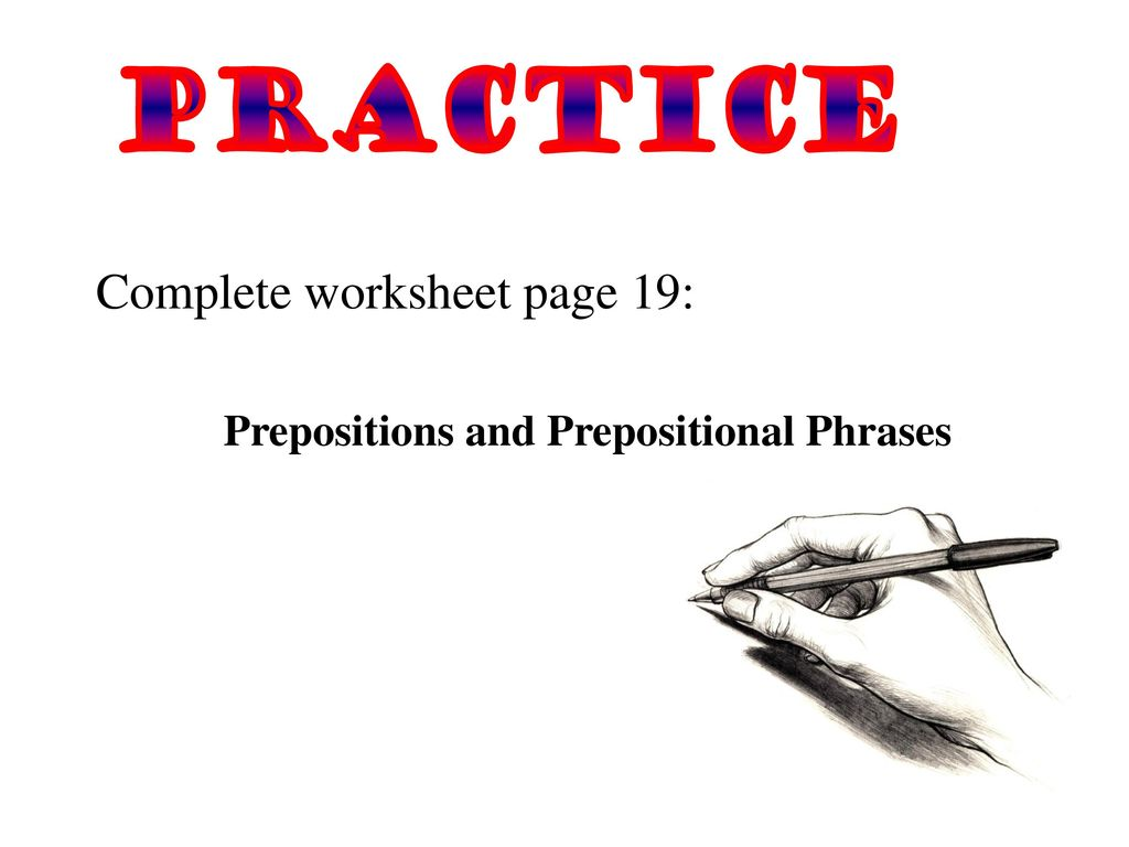 worksheet Participle Phrase Worksheet practicing phrases ppt download prepositions and prepositional phrases