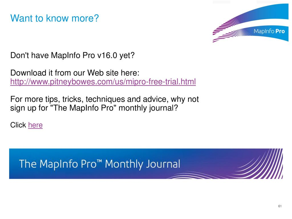 64 bits of mapinfo pro and the next big thing ppt download want to know more don t have mapinfo pro v160 yet biocorpaavc Images